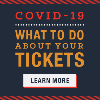 What to do about your tickets to shows affected by COVID-19